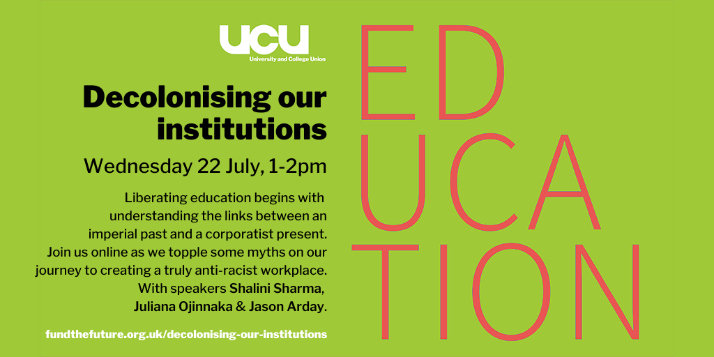 Decolonising our institutions: online, 22 July, 1:00 pm - 2:00 pm
