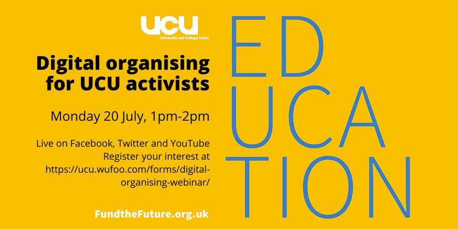 Digital organising for UCU activists: online, 20 July 1-2pm