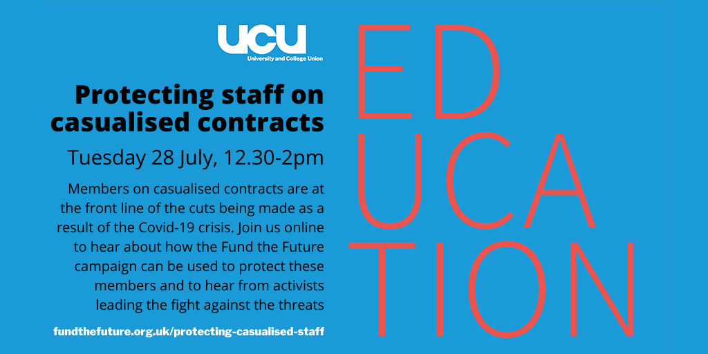 Protecting staff on casualised contracts: online, Tuesday 28 July, 12.30-2pm