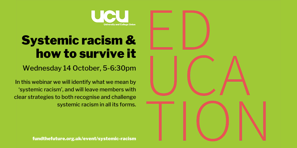 systemic racism and how to survive it, Wednesday 14 October, 17.00-18.30