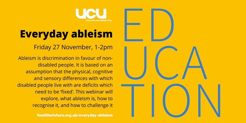 Day of Action: Everyday ableism Friday 27 November 2020 1pm – 2pm