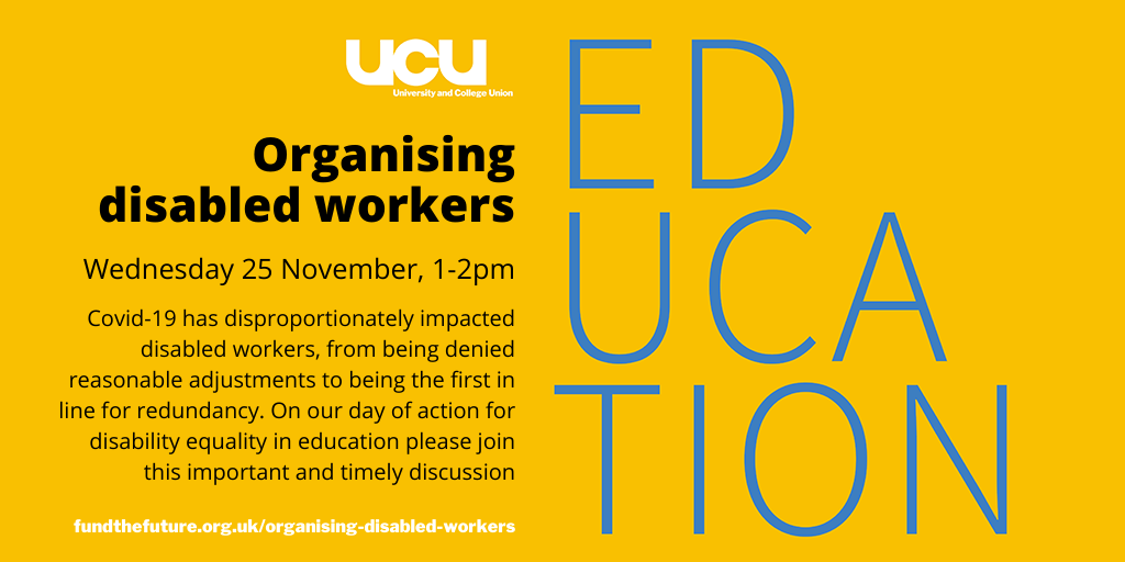 Day of Action: Organising Disabled Workers' Wednesday 25 November 2020 1pm – 2pm